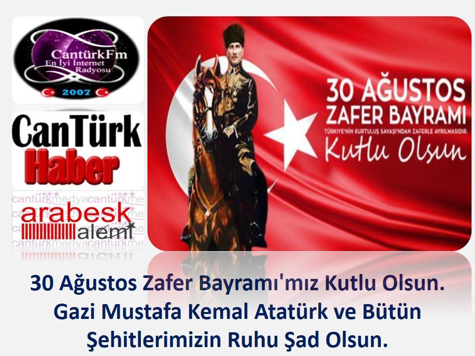 Cantürk Medya'dan 30 Ağustos Zafer Bayramı Kutlama Mesajı